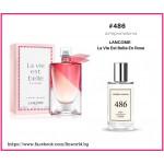 Дамски парфюм FM 486 вдъхновен от Lancome - La Vie Est Belle En Rose