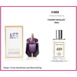 Дамски парфюм FM 489 вдъхновен от Thierry Mugler Alien
